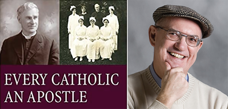 Every Catholic an Apostle